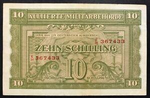 Raisonnable Austria 10 Schilling 1944 Allied Occupation Serie E24 Pick 106 Spl+ Lotto 2541
