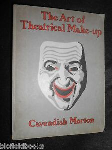 Signed-Copy-CAVENDISH-MORTON-The-Art-of-Theatrical-Make-Up-1909-1st-Theatre