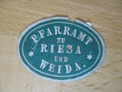 Pfarramt Zu Riesa Und Weida FöRderung Der Produktion Von KöRperflüSsigkeit Und Speichel 17336 Siegelmarke SchöN