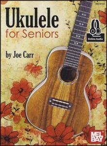 100% Vrai Ukulélé Pour Les Aînés Sheet Music Book With Audio Apprendre à Jouer Méthode-afficher Le Titre D'origine