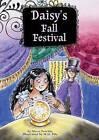 Daisy's Fall Festival: Book 4 by Marci Peschke, M Peschke (Hardback, 2011)