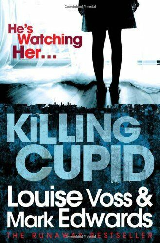 1 of 1 - Killing Cupid,Mark Edwards, Louise Voss