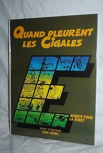 Quand Pleurent Les Cigales, Rene Dosne, French hardcover comic book, excellent