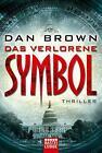 Das verlorene Symbol / Robert Langdon Bd.3 von Dan Brown (2011, Taschenbuch)