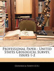 NEW Professional Paper - United States Geological Survey, Issues 1-2