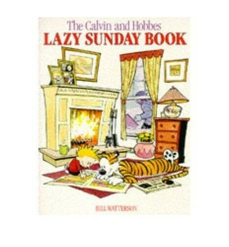 Lazy Sunday: Calvin & Hobbes Series: Book Five:... by Watterson, Bill 0747407681