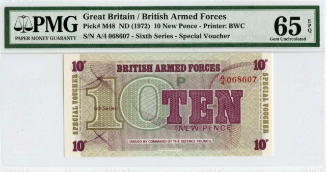 ND(1972) G. BRITAIN/BRITISH ARMED FORCES PMG 65 EPQ PICK# M48 10 NEW PENCE NOTE!