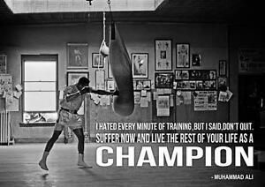 Image Is Loading MUHAMMAD ALI CHAMPION QUOTE POSTER Boxing Gym Art