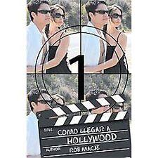 Como Llegar A Hollywood by Rob Macie (2012, Paperback)
