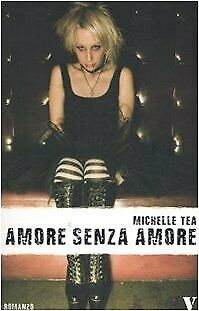 Amore senza amore Tea, Michelle and Carmenati, C.