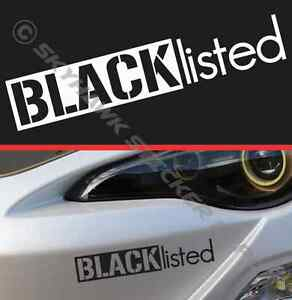 Blacklisted Bumper Sticker Vinyl Decal Muscle Car Truck Jdm Euro
