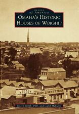 Images of America: Omaha's Historic Houses of Worship by Eileen Wirth and...