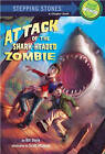 Attack of the Shark-Headed Zombie by Bill Doyle (Paperback / softback, 2011)