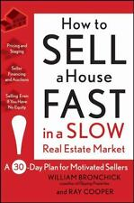 How to Sell a House Fast in a Slow Real Estate Market: A 30-Day Plan for...