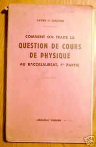 COMMENT-ON-TRAITE-LA-QUESTION-DE-COURS-DE-PHYSIQUE-1951