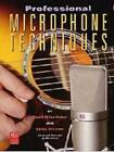 The Professional Microphone Techniques by David Mills-Huber, Philip Williams (Paperback, 1999)