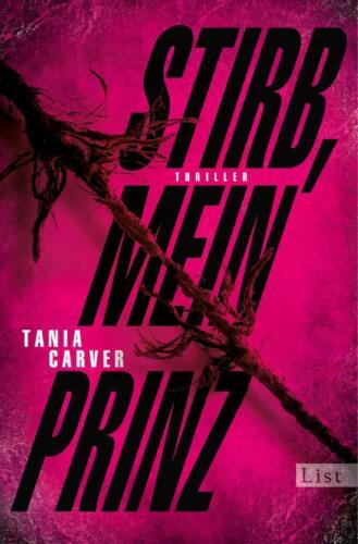 1 von 1 - Stirb, mein Prinz von Tania Carver (2013, Taschenbuch)