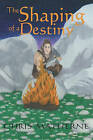 The Shaping of a Destiny by Chris Matherne (Paperback / softback, 2007)