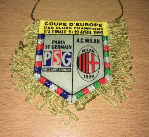 @ FANION ORIGINAL - PARIS PSG - AC MILAN - 1/2 Finale C1 - 1994-95  @