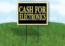 Cash For Electronics Gold Yard Sign With Stand Lawn Sign