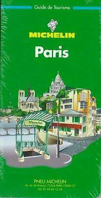 Paris Green Guide : France (Guides Regionaux) by Michelin