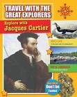 Explore with Jacques Cartier by Marie Powell (Paperback / softback, 2014)