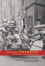 NEW Assignment: Shanghai: Photographs on the Eve of Revolution