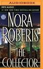The Collector by Nora Roberts (CD-Audio, 2016)