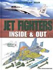 Jet Fighters: Inside & Out by Jim Winchester (Hardback, 2011)