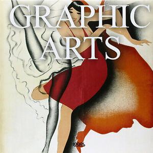 Graphic arts. Ediz. italiana, inglese, spagnola e portoghese (Multilingue)-LOGOS