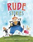 Rude Stories by Jan Andrews (Hardback, 2011)