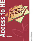 Access to Higher Education: Anatomy and Physiology by Bill Myers, Lin Shaw, Auldeen Alsop (Paperback, 2005)
