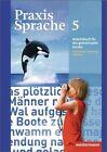 Praxis Sprache 5. Arbeitsbuch. Allgemeine Ausgabe (2013, Taschenbuch)