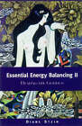 Essential Energy Balancing II: Healing the Goddess by Diane Stein (Paperback, 2003)