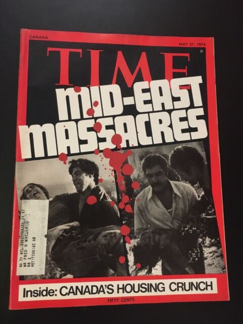 TIME MAGAZINE 1974 May 27 Mid-East Massacres and Canada's Housing Crunch