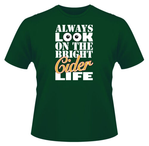 Mens Funny T-Shirt The Bright Cider Life Ideal Gift or Birthday Present.