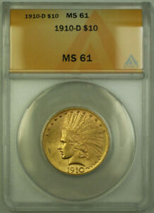 1910-D-Indian-Gold-Eagle-10-Coin-ANACS-MS-61