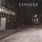 Trouble by Steve Brosky (CD, Aug-2004, darktown)