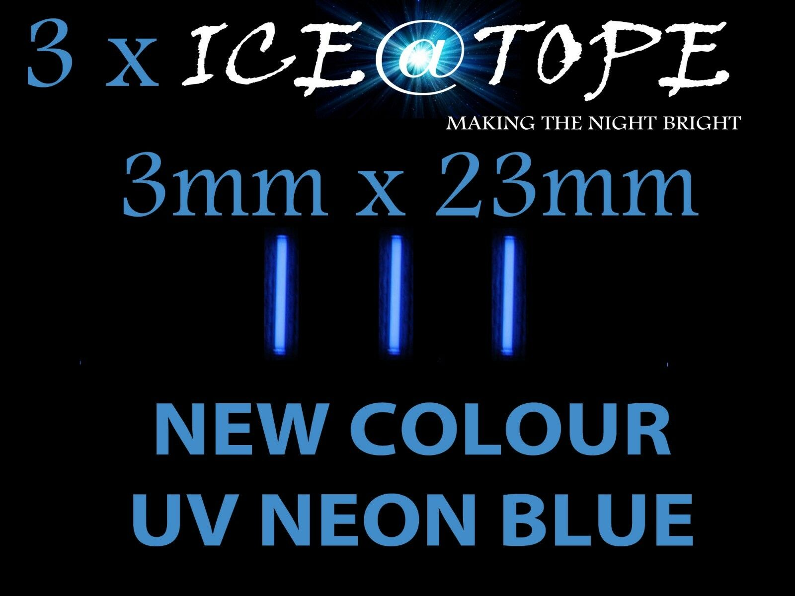 3 X ICE UV NEON blueE ICE@TOPE Carp  Fishing 3mm X 23mm FULL MAX POWER isotopes  sale online discount low price