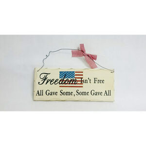 10-034-x-4-034-Wood-Sign-Freedom-Isn-039-t-Free-Some-Gave-All-Wall-Hanging-Decor-Wooden-345