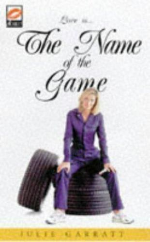 Name of the Game by Julie Garratt