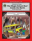 A Guide for Using the Magic School Bus(r) Inside the Earth in the Classroom by Ruth Young (Paperback / softback, 1996)