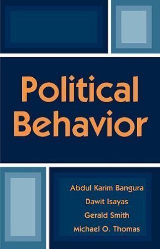 Political Behavior by Gerald Smith, Michael O. Thomas, Abdul Karim Bangura...