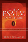 With a Psalm in My Heart by Wiley McManus, Jr. (Paperback / softback, 2006)