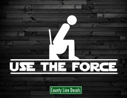 Use The Force Poop Star Wars Funny Vinyl Decal window Sticker for Car or Laptop