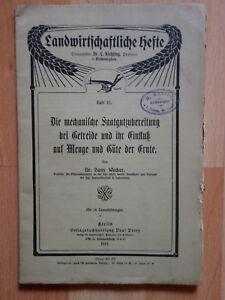 Unter Der Voraussetzung Landwirtschaft Dr Hans Wacker Saatgutzubereitung Getreide Ernte 1913 Fortgeschrittene Technologie üBernehmen Antiquitäten & Kunst Antiquitäten & Kunst