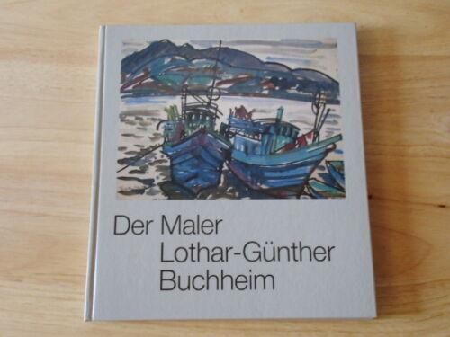 1 von 1 - Der Maler Lothar-Günther Buchheim Mit Original Unterschrift vom Künstler.