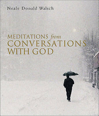 Meditations from Conversations with God by Neale Donald Walsch (Paperback, 2006)