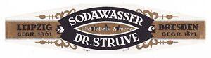 LEIPZIG-DRESDEN-Dr-Struve-SODAWASSER-Etikett-label-etiquette-x0853