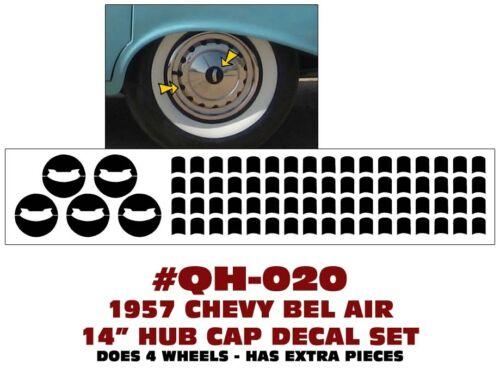 "DOES 4 HUB CAPS 14/"" HUB CAP DECAL SET QH-020 1957 CHEVY BEL AIR"